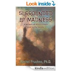 Surrounded by Madness by Rachel Pruchno, has received 5 Stars from Nonnie Jones.  http://ravereviewsbynonniejules.wordpress.com/nonnies-blog-reviews/