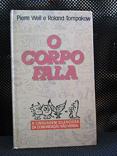 Livro : O Corpo Fala - A linguagem silenciosa da comunicação não-verbal #psicologia #pnl #ProgramacaoNeulinguistica #leitura #literatura #AutoAjuda