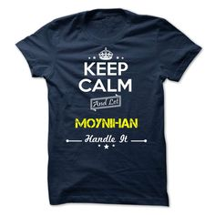 [Top tshirt name list] MOYNIHAN  keep calm  Shirts of week  MOYNIHAN  Tshirt Guys Lady Hodie  SHARE and Get Discount Today Order now before we SELL OUT  Camping keep calm moynihan