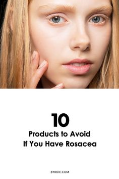 How to take care of your skin if you have rosacea