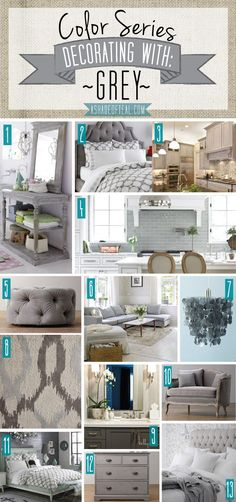 Color Series, Decorating with Grey. Grey home decor.