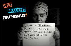 """""""Ich brauche Feminismus damit auch die ganz starken Frauen endlich mal ganz schwach sein dürfen!"""" (eingereicht von Stefanie) info@werbrauchtfeminismus.de"""