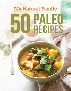Learn about the 50 Paleo Recipes eBook from My Natural Family for Kindle, iBooks and PDF -  Some of the favorites that I love to cook on a regular basis for our family of six are the Paleo Mac 'n Cheese, Paleo Peach Rosemary Chicken, Paleo Butter Pecan Ice Cream, Paleo Pizza Crust, Paleo Creamy Sun-dried Tomato Chicken, Paleo Snickerdoodle Cupcakes, Paleo Biscuits, Paleo Fajita Salad, Paleo Crock Pot Lasagna, Paleo Bread, Paleo Egg Muffins,  and Paleo Lemon Bars.