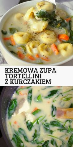 Kremowa zupa tortellini z kurczakiem in 2019 Creamy Tortellini Soup, Vegetarian Recipes, Healthy Recipes, Recipes From Heaven, Food Design, Bon Appetit, Cheeseburger Chowder, Food Porn, Health Fitness