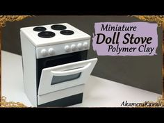 Miniature Dollhouse Stove Tutorial                                                                                                                                                                                 More