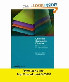 Obsessive Compulsive Disorder The Latest Assessment and Treatment Strategies (9781887537285) Gail Steketee , ISBN-10: 1887537287  , ISBN-13: 978-1887537285 ,  , tutorials , pdf , ebook , torrent , downloads , rapidshare , filesonic , hotfile , megaupload , fileserve