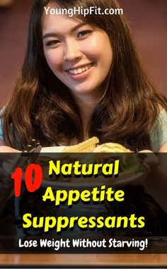 Natural appetite suppressants that will allow you to lose weight without feeling like you're starving constantly! View all 10 ways to suppress your appetite naturally in this article!