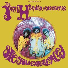 Jimi Hendrix - Are You Experienced on 200 Gram LP