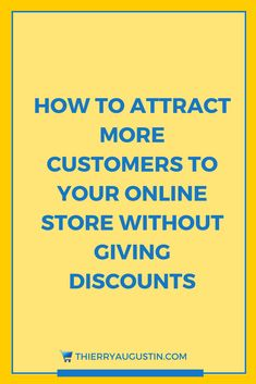 get more customers online business, increase sales, increase sales ideas, tips, business, marketing, shopify store, online store, bigcommerce store, online shop