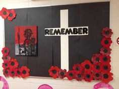 Remembrance Day Bulletin Board 2014 Remembrance Day Activities, Remembrance Day Art, Flower Crafts, Flower Art, Queen Of Hearts Card, Art Bulletin Boards, Poppy Craft, Alphabet Letter Crafts, School Displays