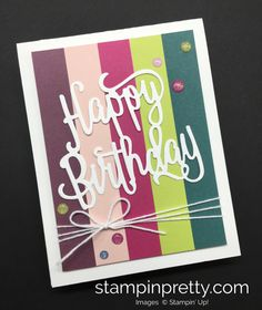 ORDER STAMPIN' UP! ON-LINE! Sneak peek of new products & video for the Annual Catalog. Today's Happy Birthday card highlights NEW colors!