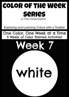 "Color of the Week: White. Lots of ""white"" themed activities and sensory bin ideas."