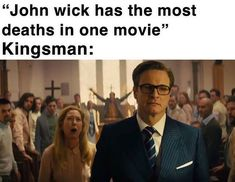 """""""John wick has the most deaths in one movie"""" Kingsman: - iFunny :) Top Memes, Dankest Memes, Funny Memes, Hilarious, Beer Memes, Funny Shit, Funny Stuff, Comedy Jokes, Social Games"""