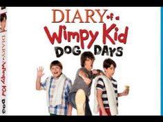 Diary Of A Wimpy Kid  Dog Days  - full movie - YouTube