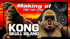 """Behind scenes """"KONG: SKULL ISLAND toys"""" the making of"""