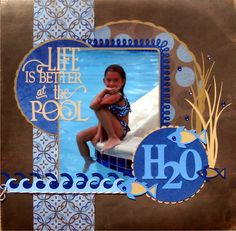 Life+is+better+at+the+pool - Scrapbook.com