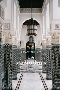 LaMamounia: a luxurious Marrakech resort
