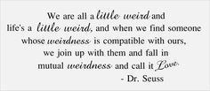 Dr Seuss Vinyl Wall Decal Quote 'We Are All A Little by InitialYou, $27.95