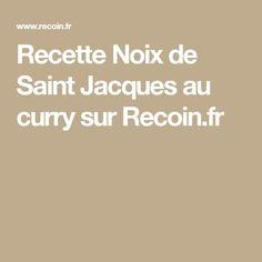Recette Noix de Saint Jacques au curry sur Recoin.fr
