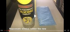 Rejuvenate window rubber quick and easy DIY