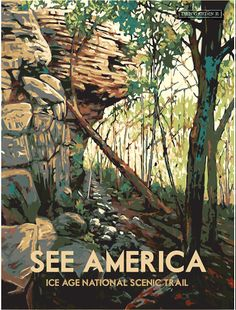 These posters will make you want to get out and See America — and Wisconsin - Wisconsin Trails
