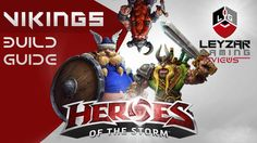 Heroes of the Storm (Gameplay) - The Lost Vikings Build Guide Tutorial (...