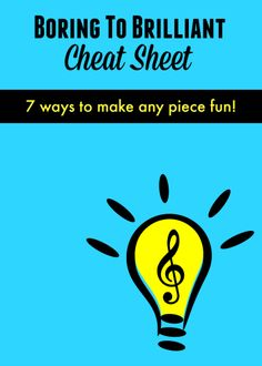 So what is a piano teacher to do, if a boring piece of music just can't be avoided? Keep reading as we share our 7 strategies for turning boring music into brilliant fun!