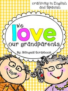 Bilingual Scrapbook: We Love Our Grandparents {Grandparents' Day Craftivity in English and Spanish}
