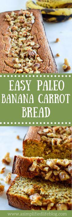 paleo banana carrot bread   paleo banana bread   easy banana bread recipe   banana bread recipe   paleo breakfast recipe