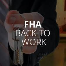 The FHA Back to Work Program - The FHA Back to Work Program – mortgage after foreclosure or short sale