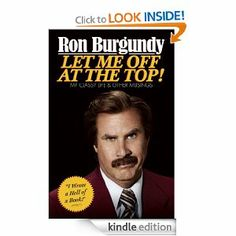 Let me off at the top by RON BURGANDY.  OMG I need this so bad!!