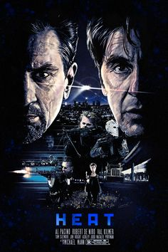 Film : Heat ( 1995 ) - Crime Drama Thriller Time ( ) story : A group of professional bank robbers start to. Best Movie Posters, Classic Movie Posters, Cinema Posters, Movie Poster Art, Cool Posters, Film Posters, Al Pacino, Heat Movie, Heat 1995