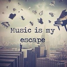 Whether it's just listening or playing your own, is music your escape, too?-music is my escape.i can only escape with music and only music Music Is My Escape, I Love Music, Music Is Life, Amazing Music, Passion Music, Tumblr Quotes, Lyric Quotes, Life Quotes, Qoutes
