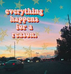 everything happens for a reason quote beautiful sky sunset art pretty skies sun . - everything happens for a reason quote beautiful sky sunset art pretty skies sun sunrise night drivi - Cute Quotes, Happy Quotes, Positive Quotes, Happiness Quotes, The Words, Happy Vibes, Good Vibes, Quote Aesthetic, Retro Aesthetic