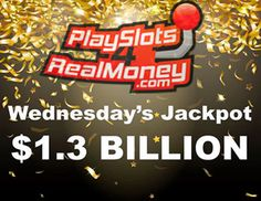 The Powerball Lottery Jackpot Is The Over 1 Billion Dollars. Are You Playing Lotto Online? Win Real Money Playing Free Casino Slot Games & Lottery Online.