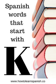 If you arec looking for a list of high frequency Spanish words that start with K - this is for YOU! This article is short and sharp. List Of Spanish Words, A Level Spanish, Spanish Grammar, Spanish English, Learn Spanish, A Level Tips, English Vocabulary List, Spanish Flashcards, Grammar Book
