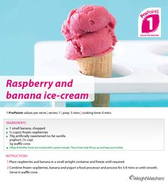 Raspberry and banana ice-cream.