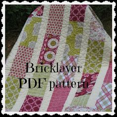 PDF PATTERN Brick Layer Lap Quilt ...easy, uses fat quarters or layer cake -- PDF version