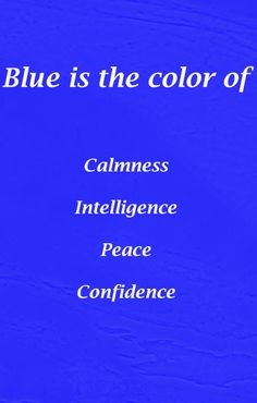 Blue Shades Colors, Colours, Gangster Disciples, Peace Tv, Red Quotes, Emotion Faces, Colors And Emotions, Colour Therapy, Color Meanings