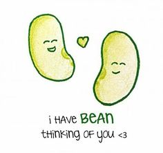 I have bean thinking of you funny pun card