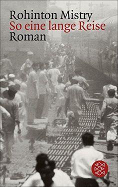 So eine lange Reise: Ein Indien-Roman von Rohinton Mistry, http://www.amazon.de/dp/B00HCZ21KS/ref=cm_sw_r_pi_dp_xGRWub1SNPHQ2