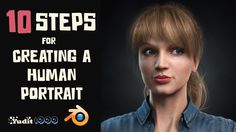 10 Steps for Creating a Human Portrait Explained