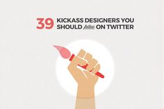 39 awesome designers to follow on Twitter and inspire your career path.