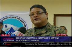 COE Levanta Alerta Roja En Santiago, Se Mantiene En Montecristi Y Bajo Yuna