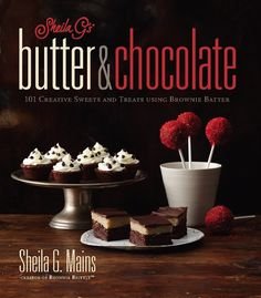"""Available for a limited time! Get a SIGNED copy of Sheila G's """"butter & chocolate"""" cookbook. Sheila G shares stories of her personal journey throughout th"""