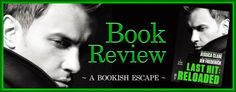 A Bookish Escape: Book Review: Last Hit: Reloaded (Hitman #2.5) by J...