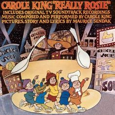 Really Rosie-Carol King singing along with each of the books in Maurice Sendak's Nutshell Library. Just about perfect.
