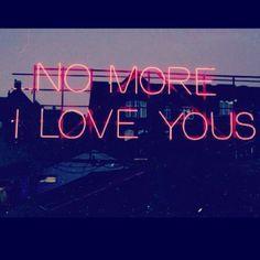 No more i love you /