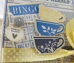 Cupcake's Creations: Tea cup BINGO...CR84FN41