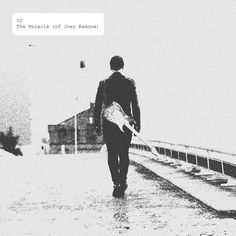 The Miracle (of Joey Ramone) | #rock #u2 | I was young, not dumb just wishing to…